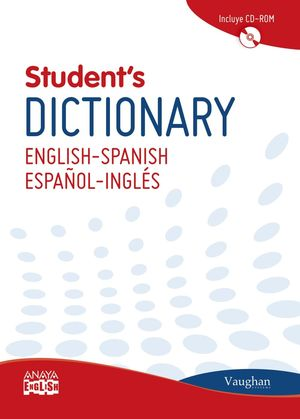 VAUGHAN STUDENT'S DICTIONARY ENGLISH-SPANISH/ESPAÑOL-INGLÉS